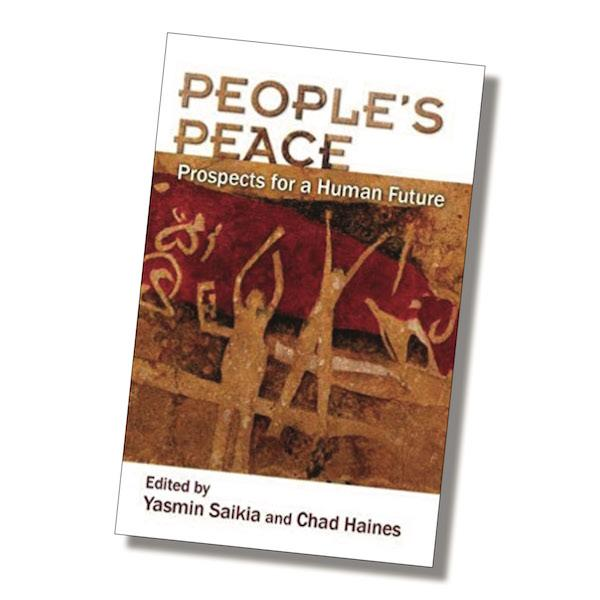 People's Peace: Prospects for a Human Future