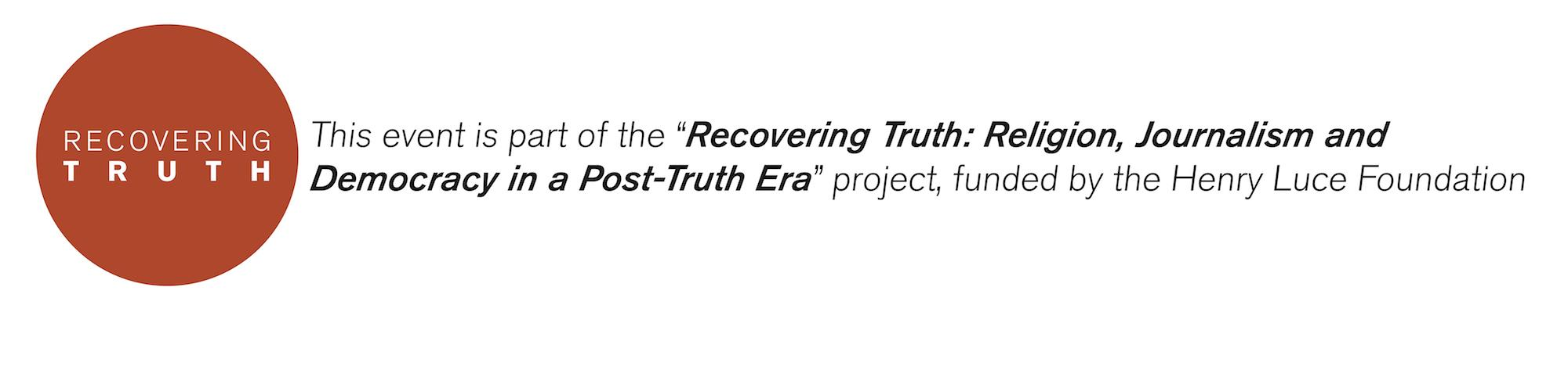 Recovering Truth Event Sponsored by The Henry Luce Foundation